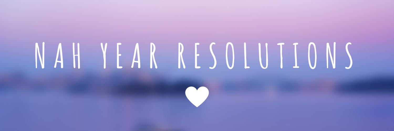 Nah year resolutions
